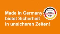 Made in Germany bietet Sicherheit in unsicheren Zeiten